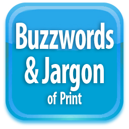Buzzwords & Jargon